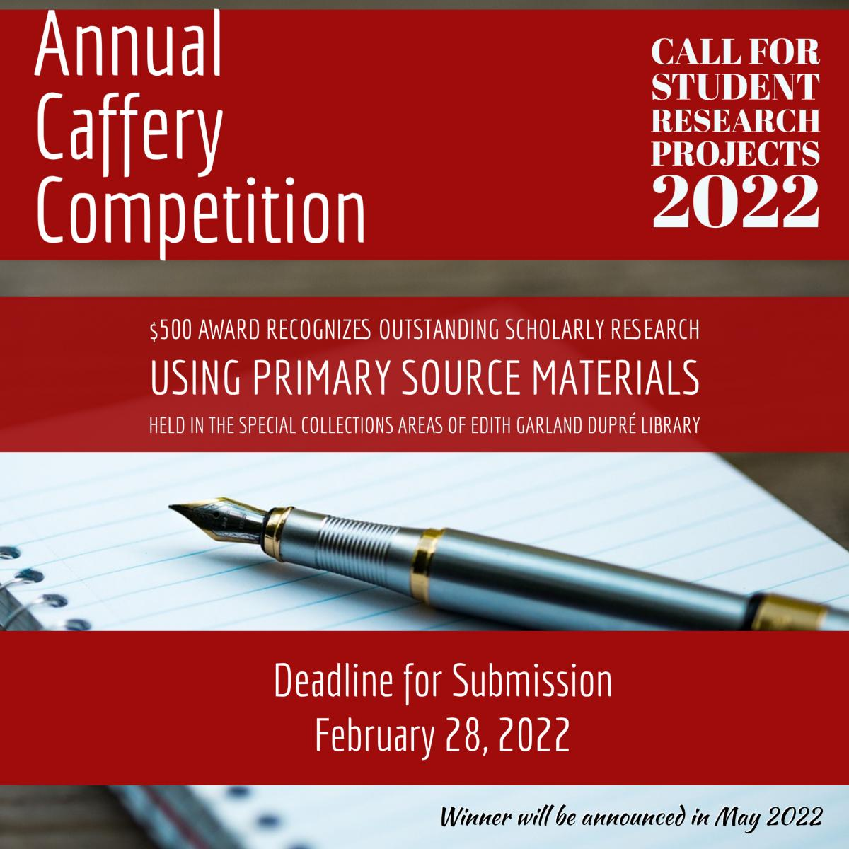 Annual Caffery Competition: Call for Student Research Projects Poster