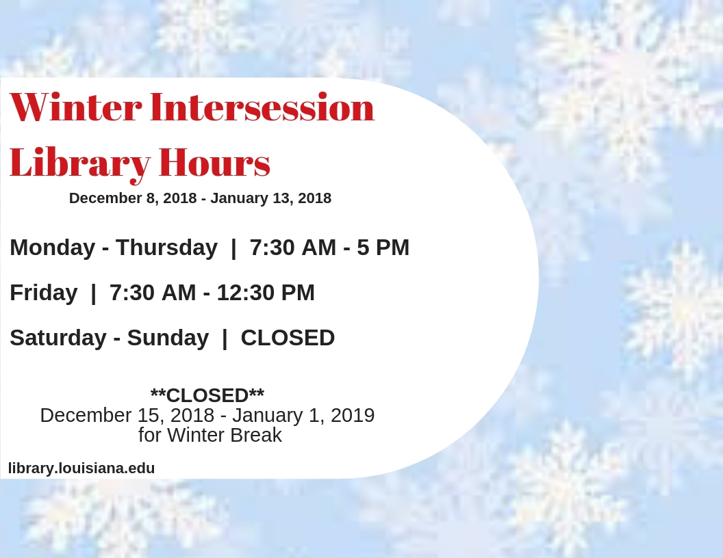 Flyer: Hours - 2018 Fall Winter Intercession