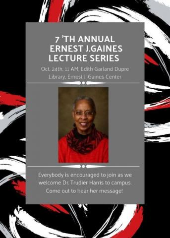7th Annual Gaines Center Lecture Series Flyer
